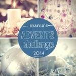 Adventschallenge - Mamaliefde