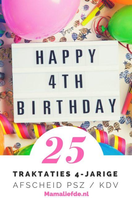 Traktaties afscheid peuterspeelzaal / kinderopvang; de 25 leukste ideeën voor als je kind 4 jaar wordt - Mamaliefde.nl